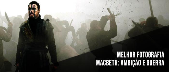 Melhor Fotografia - Macbeth